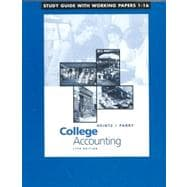 Study Guide with Working Papers, Chapters 1-16 to accompany College Accounting