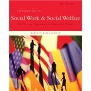 Student Manual for Kirst-Ashman's Introduction to Social Work & Social Welfare: Critical Thinking Perspectives, 3rd