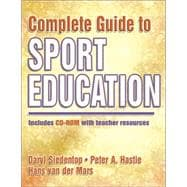 Complete Guide to Sport Education (Book with CD-ROM)
