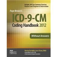 ICD-9-CM Coding Handbook, Without Answers 2012