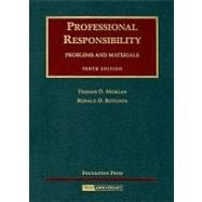 Morgan and Rotunda's Professional Responsibility, Problems and Materials, 10th Edition