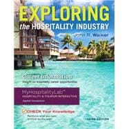 Exploring the Hospitality Industry and Plus MyHospitalityLab with Pearson eText -- Access Card Package