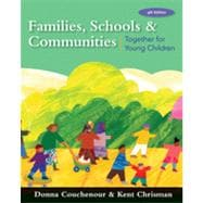 Families, Schools and Communities, Together for Young Children, 4th Edition