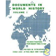Documents in World History Vol. I : The Great Traditions--From Ancient Times to l500