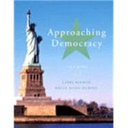 Approaching Democracy Plus MySearchLab with eText -- Access Card Package
