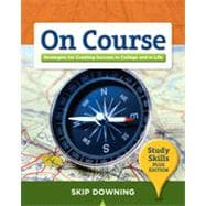 On Course, Study Skills Plus Edition, 1st Edition