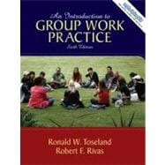 Introduction to Group Work Practice, An
