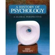 A History of Psychology; A Global Perspective