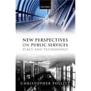 New Perspectives on Public Services Place and Technology