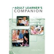 The Adult Learner's Companion A Guide for the Adult College Student