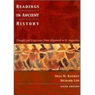 Readings in Ancient History Thought and Experience from Gilgamesh to St. Augustine