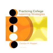 Practicing College Learning Strategies, 5th Edition