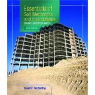 Essentials of Soil Mechanics and Foundations : Basic Geotechnics