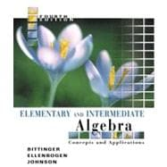 Elementary & Intermediate Algebra: Concepts & Applications