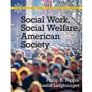Social Work, Social Welfare and American Society