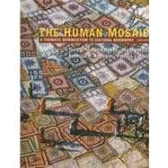 Human Mosaic : A Thematic Introduction to Cultural Geography