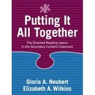 Putting It All Together The Directed Reading Lesson in the Secondary Content Classroom 9780205343843R