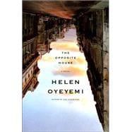Opposite House : A Novel