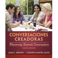 Conversaciones creadoras (with Premium Website, 2 terms (12 months) Printed Access Card)