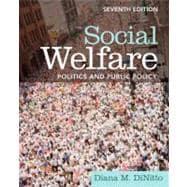 Social Welfare Politics and Public Policy