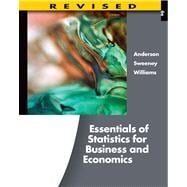 Essentials of Statistics for Business and Economics, Revised (with Essential Textbook Resources Printed Access Card)
