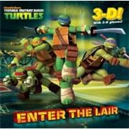 Enter the Lair (Teenage Mutant Ninja Turtles) 9780449813850R