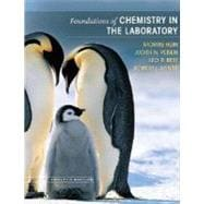 Foundations of Chemistry in the Laboratory, 12th Edition