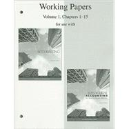 Working Papers, Volume 1, Chapters 1-15 to accompany Financial Accounting 14e, and Financial & Managerial Accounting 15e