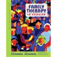 Family Therapy: An Overview, 7th Edition