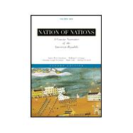 Nation of Nations: A Concise Narrative of the American Republic to 1877