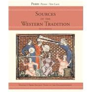 Sources of the Western Tradition Volume I: From Ancient Times to the Enlightenment