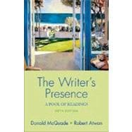 The Writer's Presence; A Pool of Readings