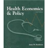 Health Economics & Policy (Softcover Edition) 2E