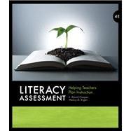 Literacy Assessment Helping Teachers Plan Instruction