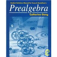 Student Solutions Manual for Tussy and Gustafson's Prealgebra