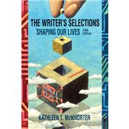 The Writer's Selections Shaping Our Lives