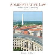 Administrative Law Bureaucracy in a Democracy
