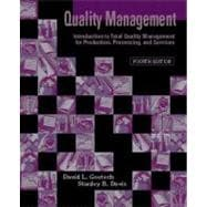 Quality Management : Introduction to Total Quality Management for Production, Processing, and Services