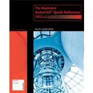 The Illustrated AutoCAD Quick Reference 2013 and Beyond