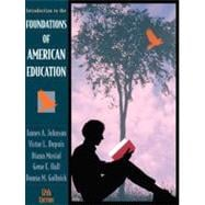 Foundations of American Education : Perspectives on Education in a Changing World