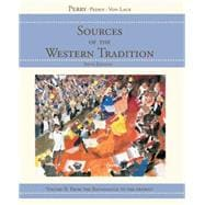 Sources of the Western Tradition Vol. 2 : From the Renaissance to the Present