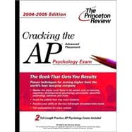 Cracking the AP Psychology Exam, 2004-2005 Edition