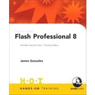 Macromedia Flash Professional 8 : Includes Exercise Files and Demo Movies