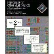 Principles of CMOS VLSI Design : A Systems Perspective with Verilog/VHDL Manual