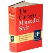 Chicago Manual of Style : The Essential Guide for Writers, Editors and Publishers