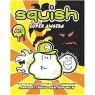 Squish 1: Super Amoeba