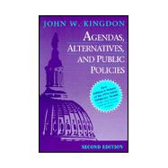 Agendas, Alternatives and Public Policies