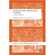 Regional Risk and Security in Japan: Whither the everyday 9781138823891R