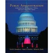 Public Administration : Understanding Management, Politics, and Law in the Public Sector
