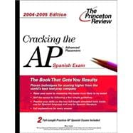 Cracking the Advanced Placement Spanish, 2004-2005